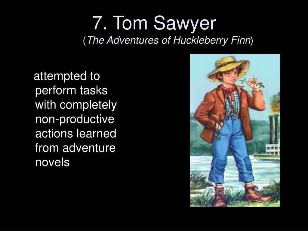 7. Tom Sawyer