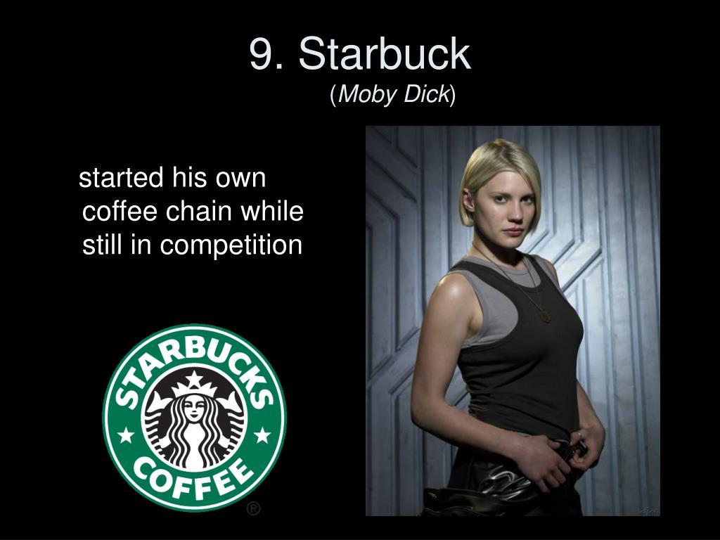 9. Starbuck