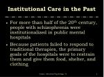 institutional care in the past