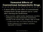 unwanted effects of conventional antipsychotic drugs
