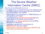 the severe weather information centre swic