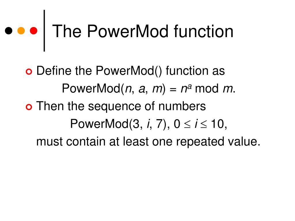 The PowerMod function