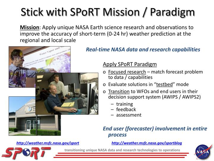 Stick with sport mission paradigm