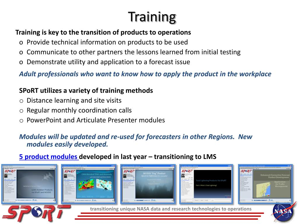 Training is key to the transition of products to operations