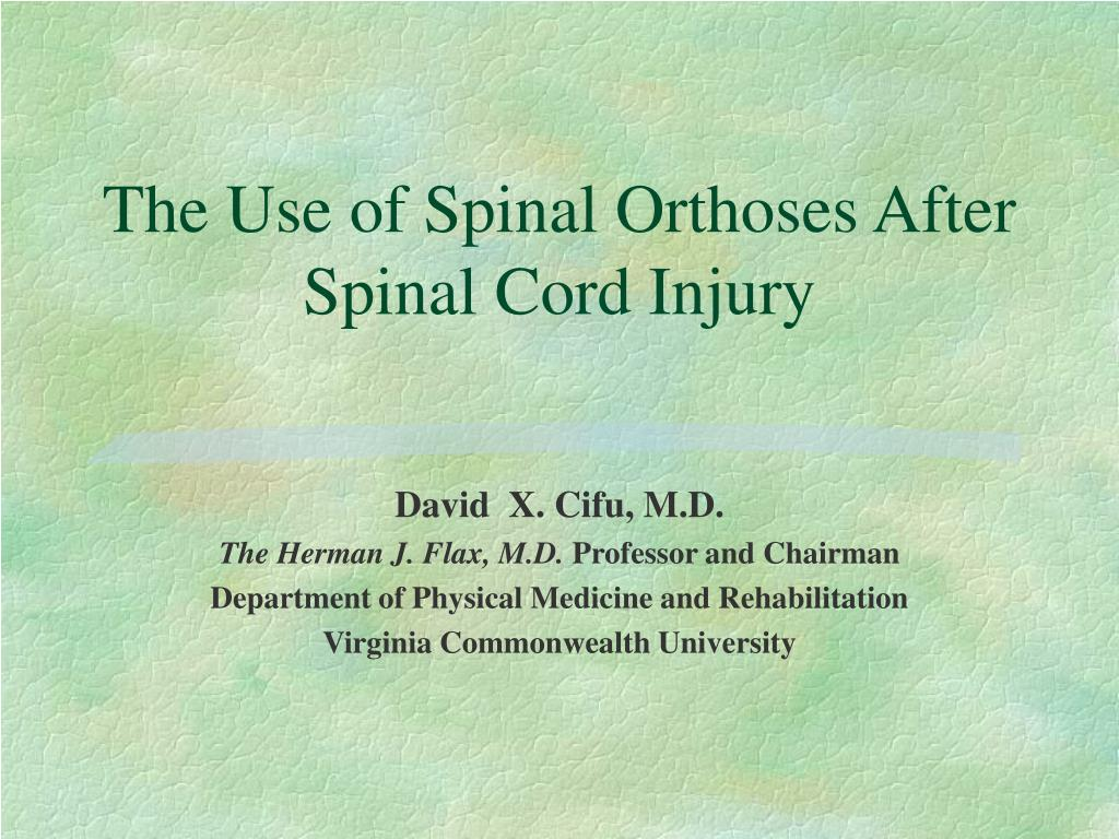 the use of spinal orthoses after spinal cord injury l.