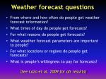 weather forecast questions