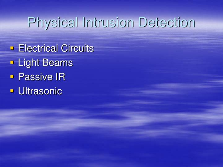 Physical Intrusion Detection