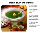 don t trust the punch