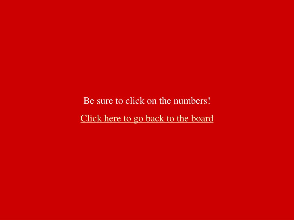 Be sure to click on the numbers!