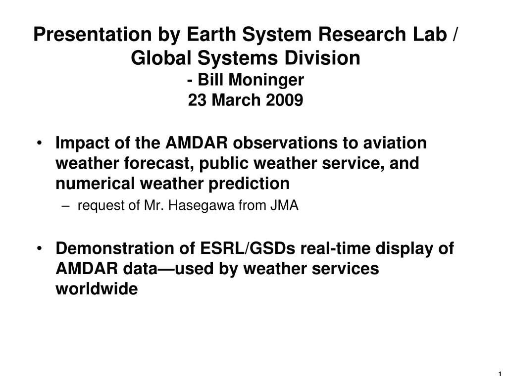 presentation by earth system research lab global systems division bill moninger 23 march 2009 l.