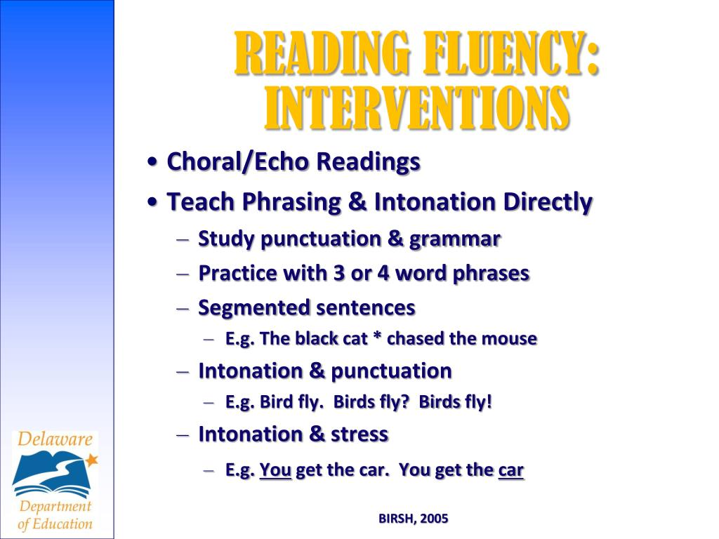 READING FLUENCY: INTERVENTIONS