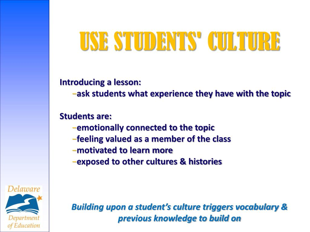 USE STUDENTS' CULTURE