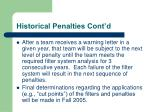historical penalties cont d