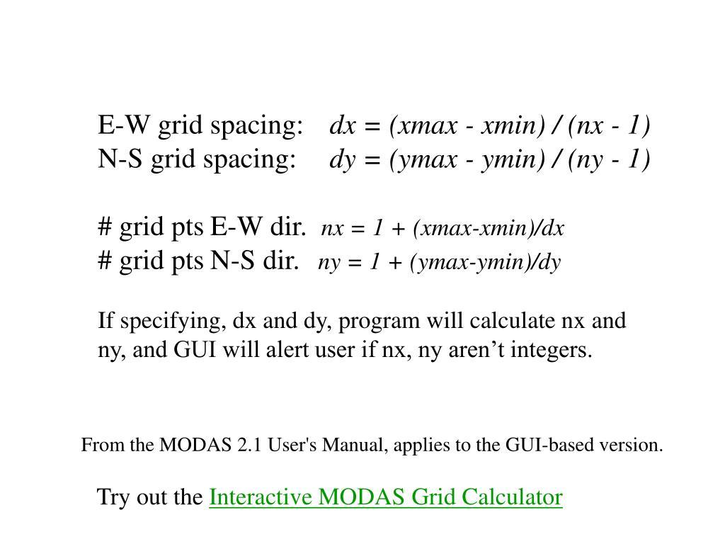E-W grid spacing: