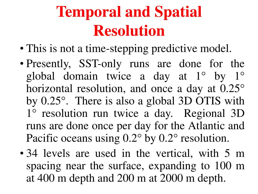 Temporal and Spatial Resolution