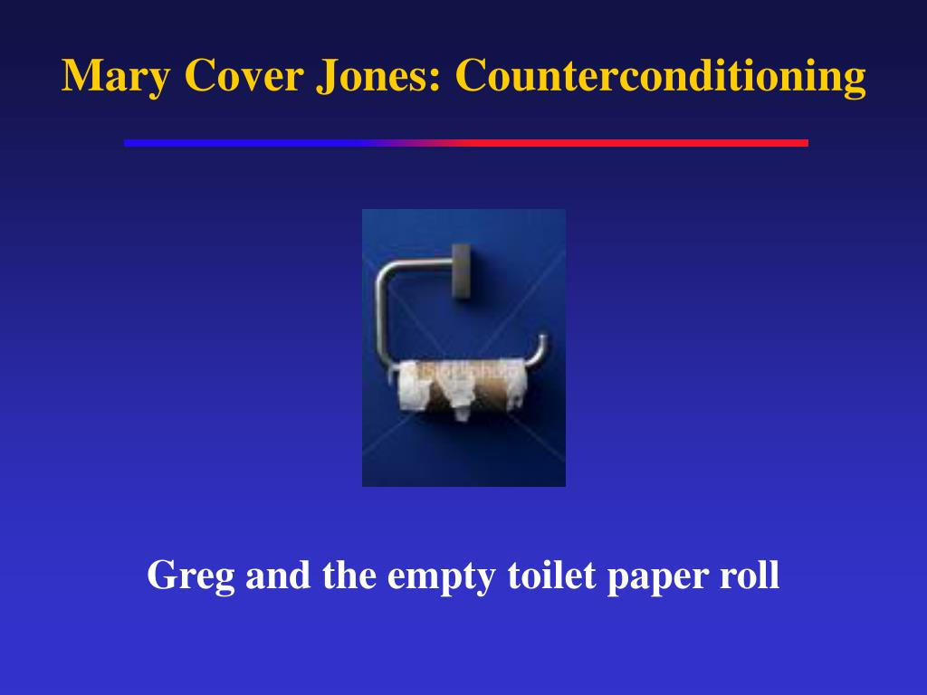 Mary Cover Jones: Counterconditioning