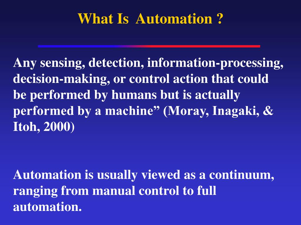 What Is  Automation ?