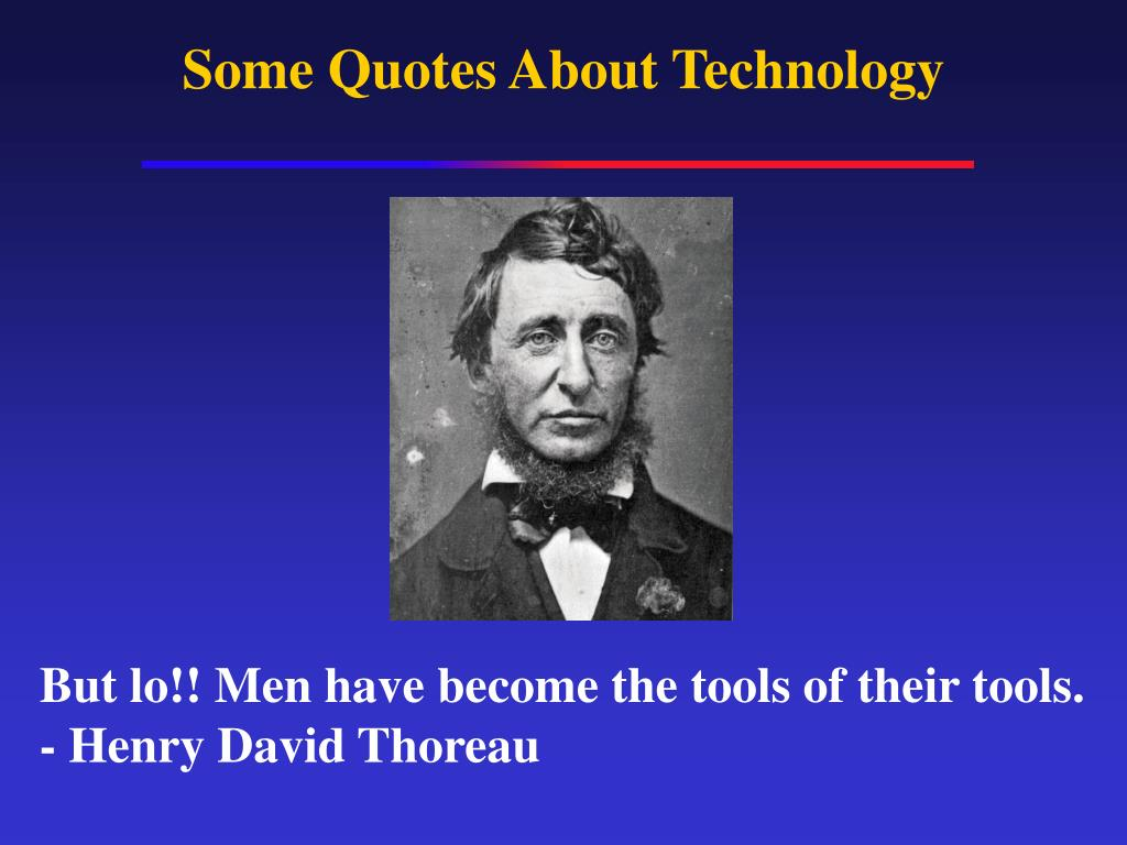 Some Quotes About Technology