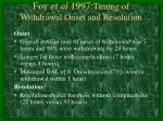 foy et al 1997 timing of withdrawal onset and resolution