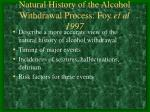 natural history of the alcohol withdrawal process foy et al 1997