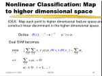 nonlinear classification map to higher dimensional space