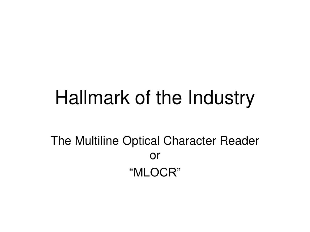 Hallmark of the Industry