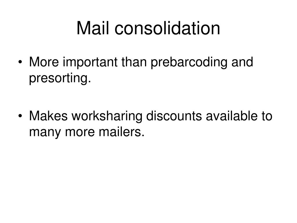 Mail consolidation