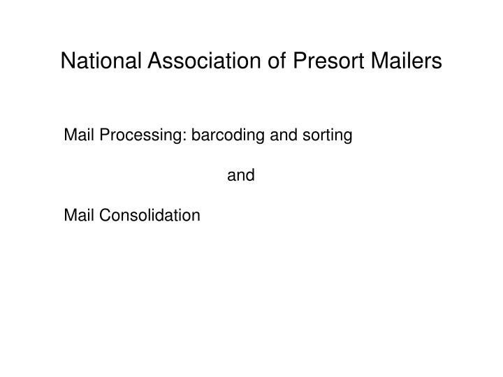National association of presort mailers3