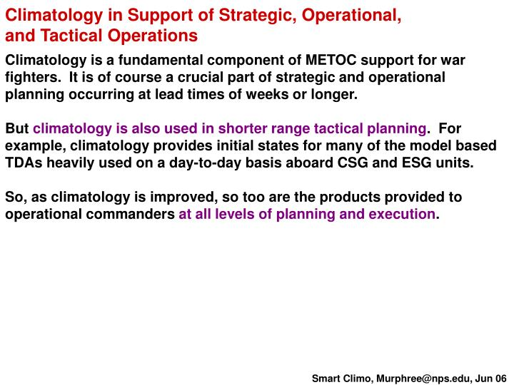 Climatology in Support of Strategic, Operational,