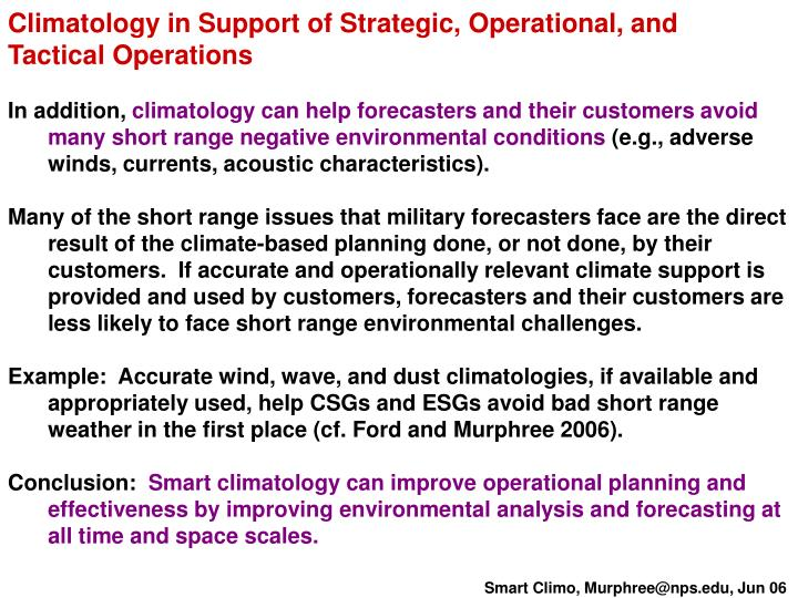 Climatology in Support of Strategic, Operational, and