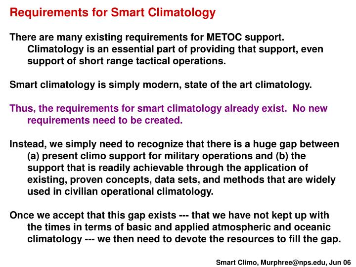 Requirements for Smart Climatology