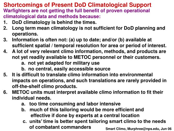 Shortcomings of Present DoD Climatological Support
