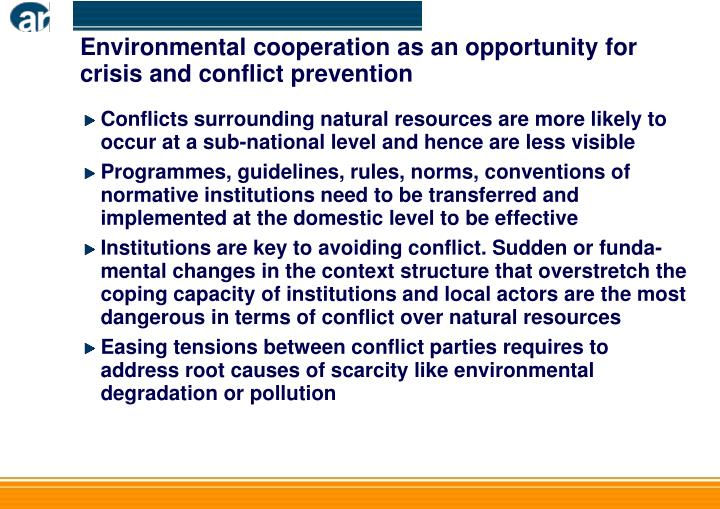 Environmental cooperation as an opportunity for crisis and conflict prevention