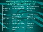 forecasting words used by the national weather service precipitation 0 01