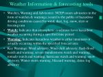 weather information forecasting tools