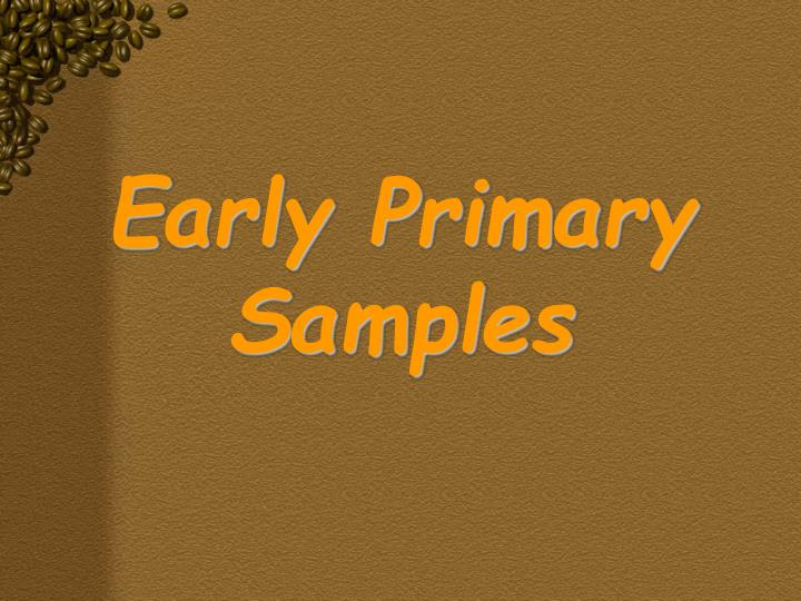 Early Primary