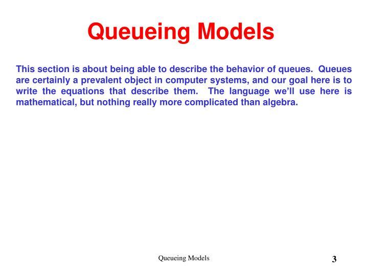 Queueing models