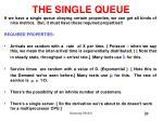 the single queue