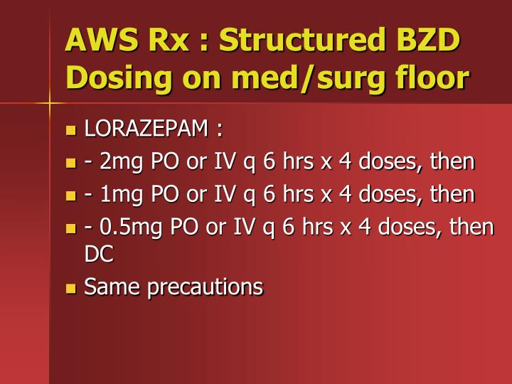 AWS Rx : Structured BZD