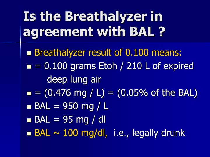 Is the Breathalyzer in agreement with BAL ?