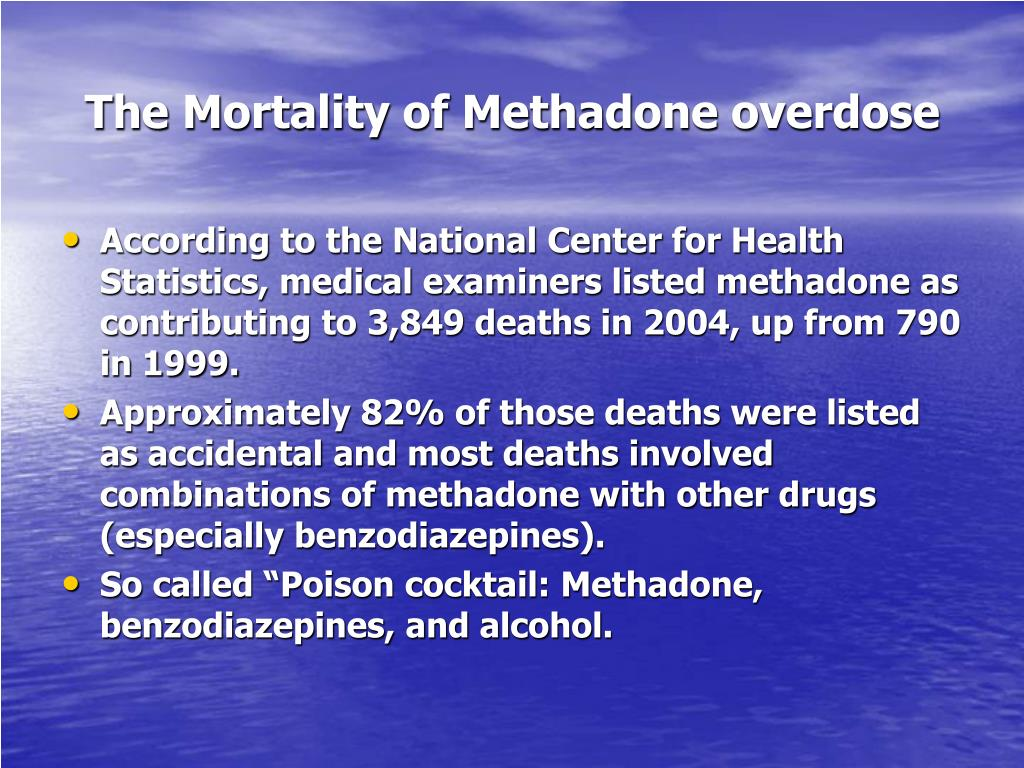 The Mortality of Methadone overdose