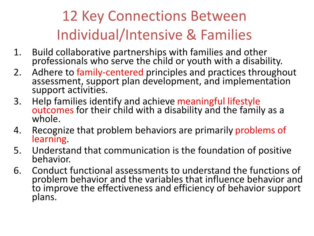 12 Key Connections Between Individual/Intensive & Families