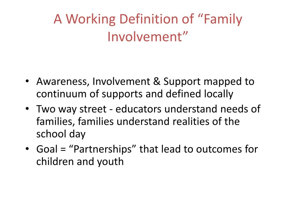 """A Working Definition of """"Family Involvement"""""""