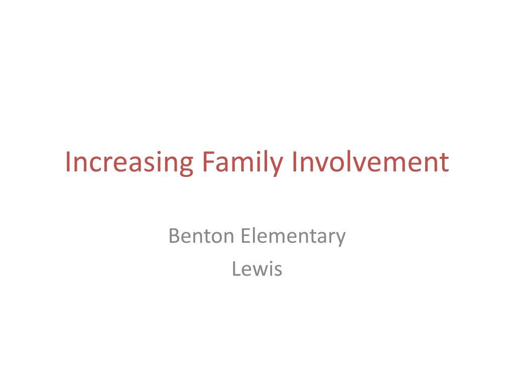 Increasing Family Involvement