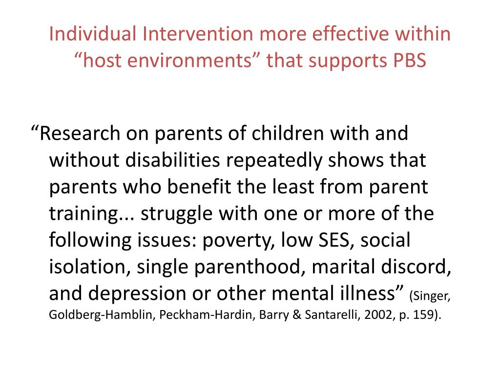 """Individual Intervention more effective within """"host environments"""" that supports PBS"""