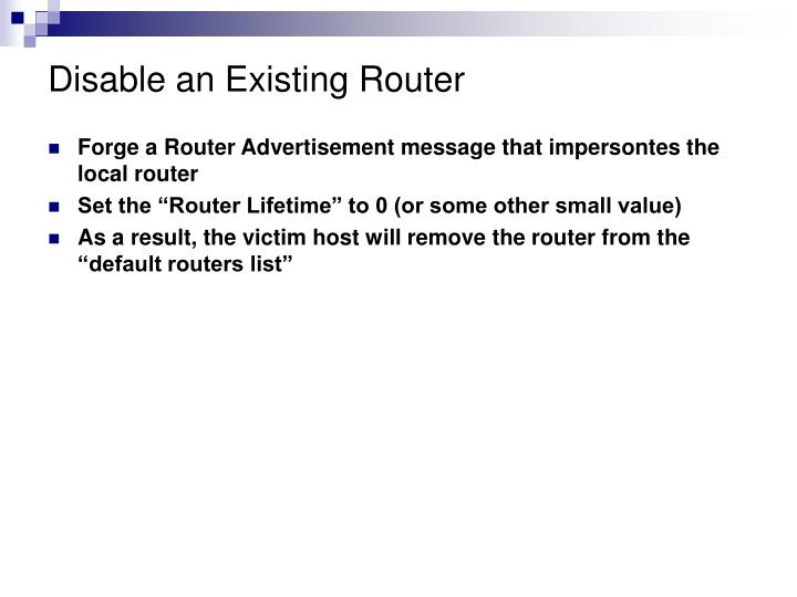 Disable an Existing Router