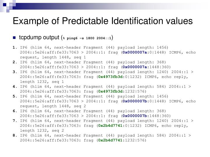 Example of Predictable Identification values