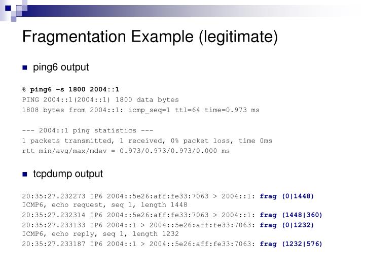 Fragmentation Example (legitimate)