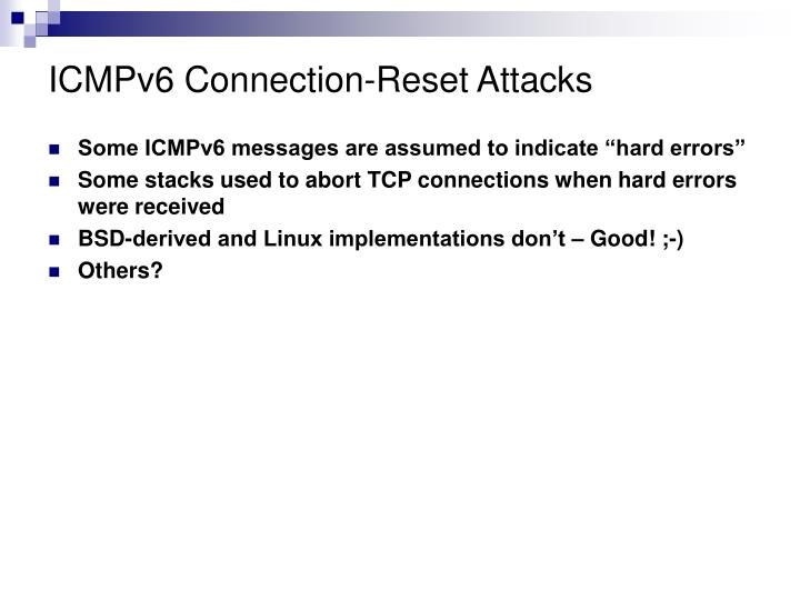 ICMPv6 Connection-Reset Attacks