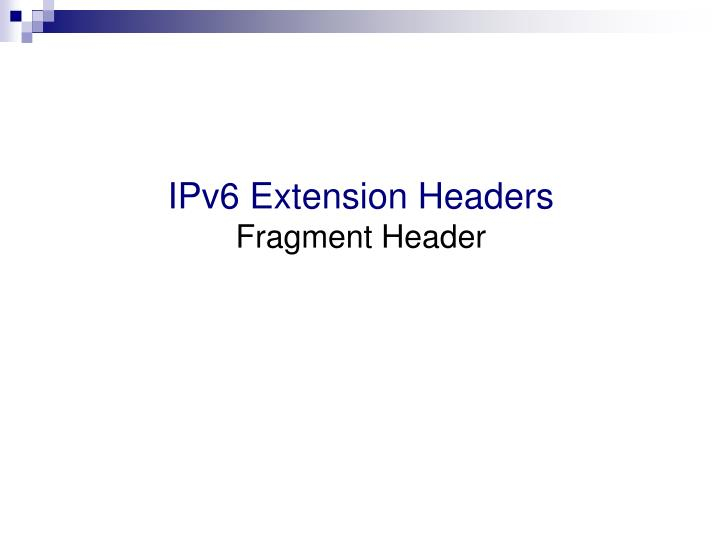 IPv6 Extension Headers